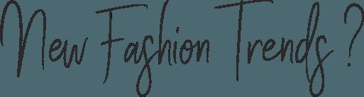 Schrijf je in voor New fashion Trends bij Botique-Fashion
